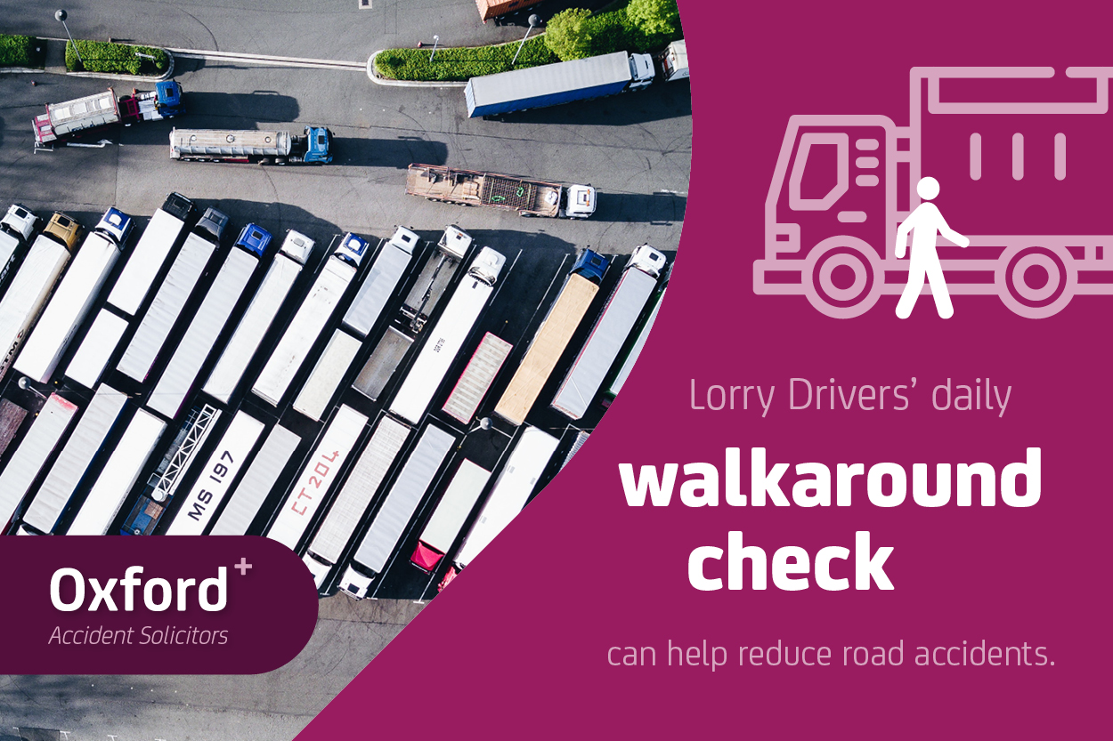 Lorry Drivers' daily walkaround check can help reduce road accidents.